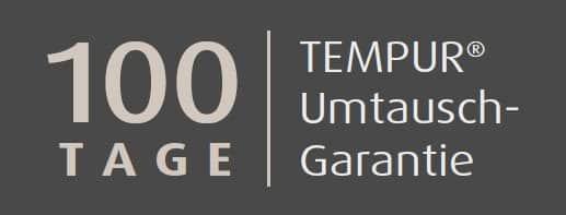 Tempur 100 Tage Umtausch-Garantie
